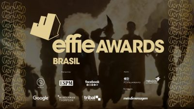 Os destaques do Effie Awards Brasil 2019
